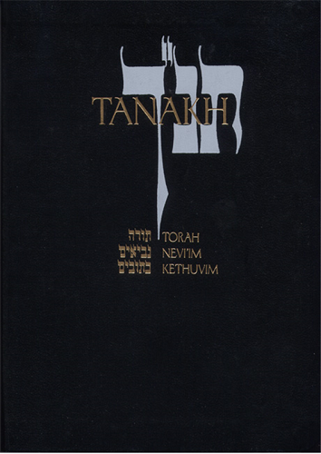 JPS Tanakh: The New Translation in English