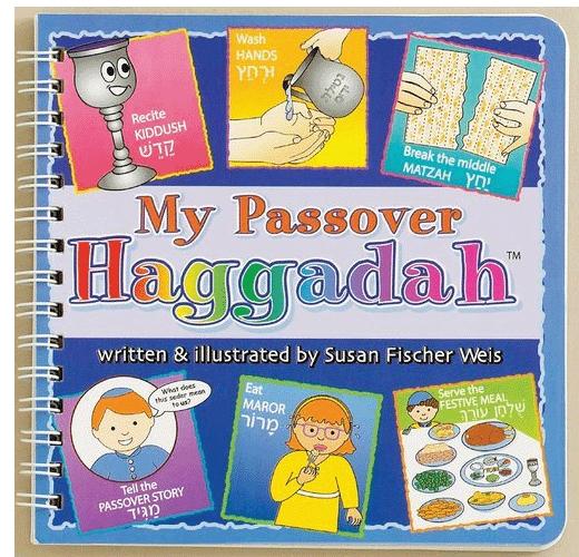 My Passover Haggadah by Susan Fischer Weis