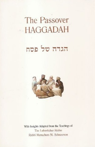The Passover Haggadah with Commentary from the Lubavitcher Rebbe